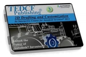 Autodesk Inventor 2013: 2D Drafting and Customization