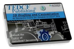Autodesk Inventor 2016: 2D Drafting & Customization