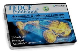 Autodesk Inventor 2014: Assemblies & Advanced Concepts