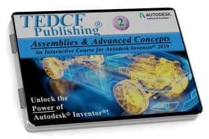 Autodesk Inventor 2019: Assemblies & Advanced Concepts