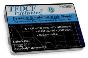 Autodesk Inventor 2016: Dynamic Simulation Made Simple