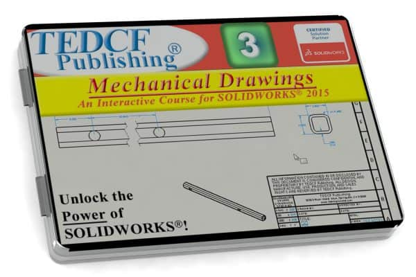 SolidWorks 2015: Mechanical Drawings