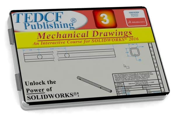 SolidWorks 2016: Mechanical Drawings