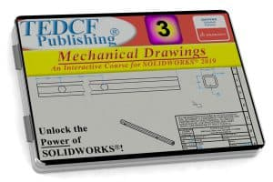 SolidWorks 2019: Mechanical Drawings