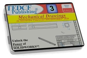 SolidWorks 2020: Mechanical Drawings