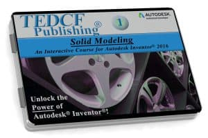 Autodesk Inventor 2016: Solid Modeling