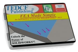 SolidWorks 2015: FEA Made Simple