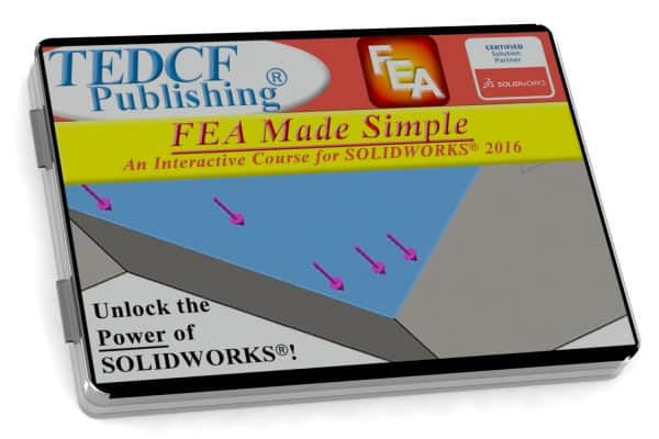 SolidWorks 2016: FEA Made Simple