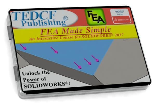 SolidWorks 2017: FEA Made Simple