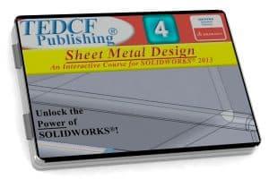 SolidWorks 2013: Sheet Metal Design
