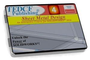 SolidWorks 2016: Sheet Metal Design