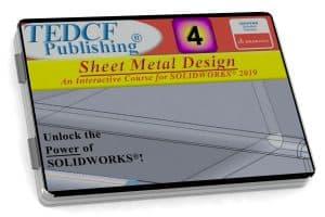SolidWorks 2019: Sheet Metal Design